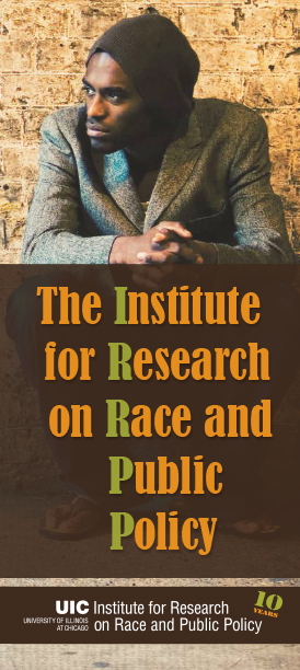 The Institute for Research on Race and Public Policy Brochure